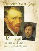 Van Gogh on Art and Artists: Letters to Emile Bernard