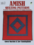 Amish Quilting Patterns: 56 Full-Size Ready-to-Use Designs and Complete Instructions