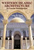 Western Islamic Architecture: A Concise Introduction