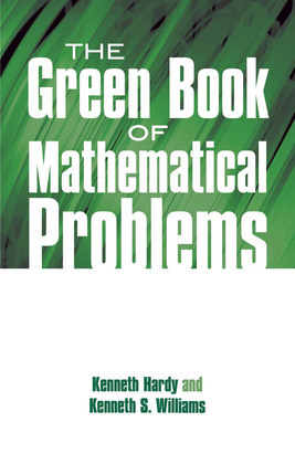 The Green Book of Mathematical Problems