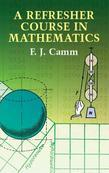 A Refresher Course in Mathematics