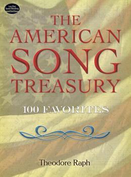 The American Song Treasury: 100 Favorites