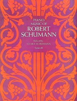 Piano Music of Robert Schumann, Series II