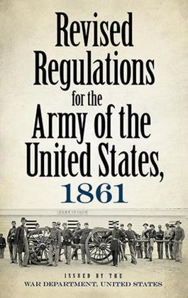 Revised Regulations for the Army of the United States, 1861