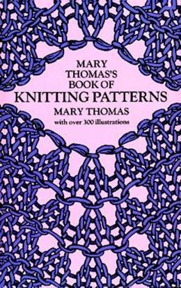 Mary Thomas's Book of Knitting Patterns