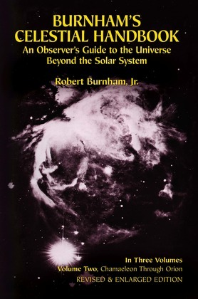 Burnham's Celestial Handbook, Volume Two: An Observer's Guide to the Universe Beyond the Solar System