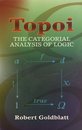 Topoi: The Categorial Analysis of Logic