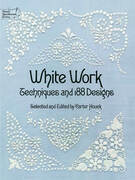 White Work: Techniques and 188 Designs