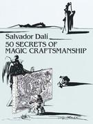 50 Secrets of Magic Craftsmanship