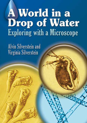 A World in a Drop of Water: Exploring with a Microscope