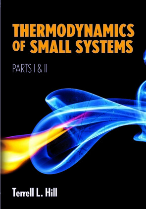 Thermodynamics of Small Systems, Parts I & II