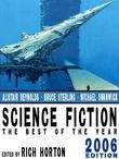 Science Fiction: The Year's Best (2006 Edition)