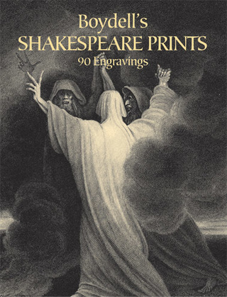 Boydell's Shakespeare Prints: 90 Engravings