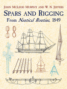 Spars and Rigging: From Nautical Routine, 1849