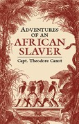 Adventures of an African Slaver
