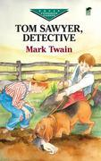 Tom Sawyer, Detective
