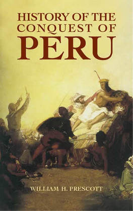 History of the Conquest of Peru