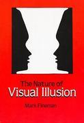 The Nature of Visual Illusion