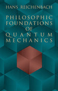 Philosophic Foundations of Quantum Mechanics