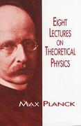 Eight Lectures on Theoretical Physics