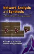 Network Analysis and Synthesis: A Modern Systems Theory Approach