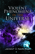 Violent Phenomena in the Universe