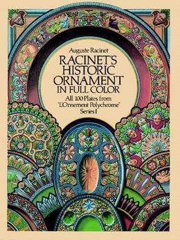 Racinet's Historic Ornament in Full Color