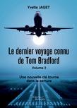 Le dernier voyage connu de Tom Bradford - Volume 2 : Une nouvelle clé tourna dans la serrure
