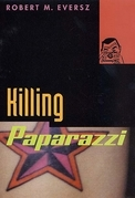 Killing Paparazzi