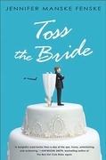 Toss the Bride