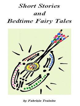 Short Stories and Bedtime Fairy Tales