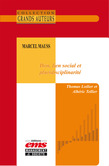 Marcel Mauss - Don, lien social et pluridisciplinarité