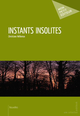 Instants insolites