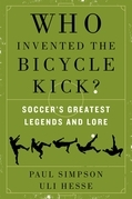 Who Invented the Bicycle Kick?