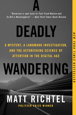A Deadly Wandering