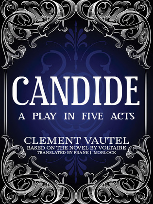 Candide: A Play in Five Acts