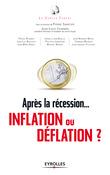 Après la récession...  inflation ou déflation  ?