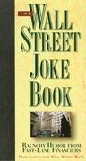 The Wall Street Joke Book