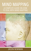 Mind Mapping: A Complete Guide on How to Deal With Mind Mapping