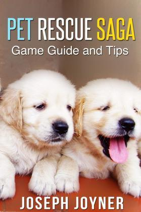 Pet Rescue Saga Game Guide and Tips