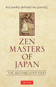 Zen Masters of Japan: The Second Step East