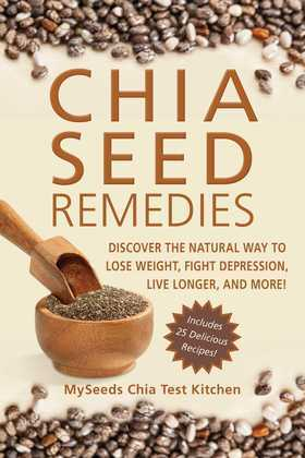 Chia Seed Remedies