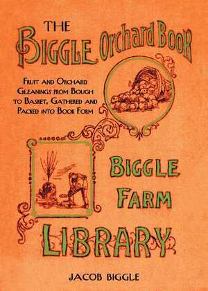The Biggle Orchard Book