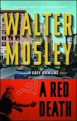 """A Red Death: Featuring an Original Easy Rawlins Short Story """"Si"""