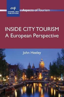 Inside City Tourism: A European Perspective
