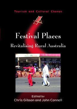 Festival Places: Revitalising Rural Australia