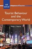 Tourist Behaviour and the Contemporary World