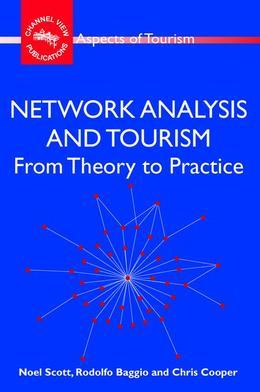 Network Analysis and Tourism: From Theory to Practice