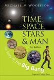 Time, Space, Stars and Man: The Story of the Big Bang