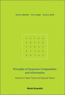 Principles of Quantum Computation and Information: Volume II: Basic Tools and Special Topics